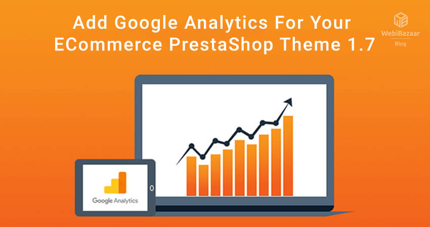 Add-Google-Analytics-For-Your-ECommerce-PrestaShop-Theme-1.7-1