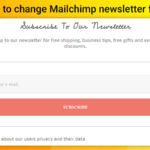 How to Change Mailchimp Newsletter form