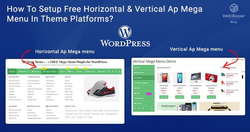 How To Setup Free Horizontal Vertical Ap Mega Menu In Theme Platforms