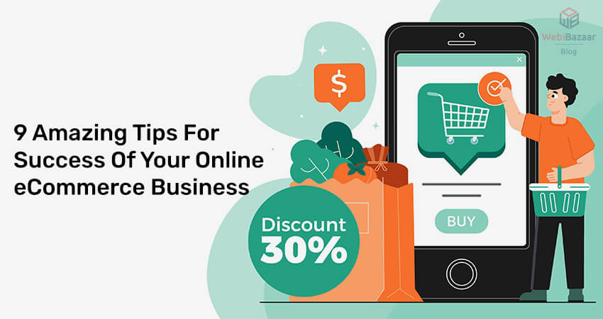 9 Amazing Tips For Success Of Your Online eCommerce Business
