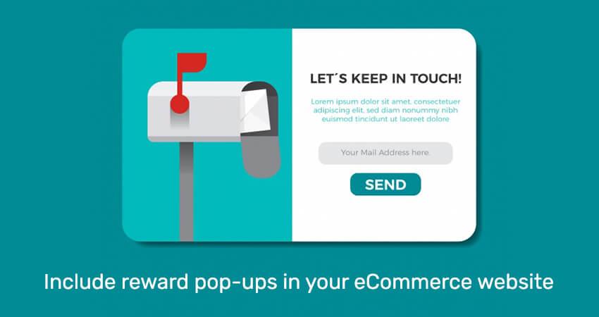 Include-reward-pop-ups-in-your-eCommerce-website