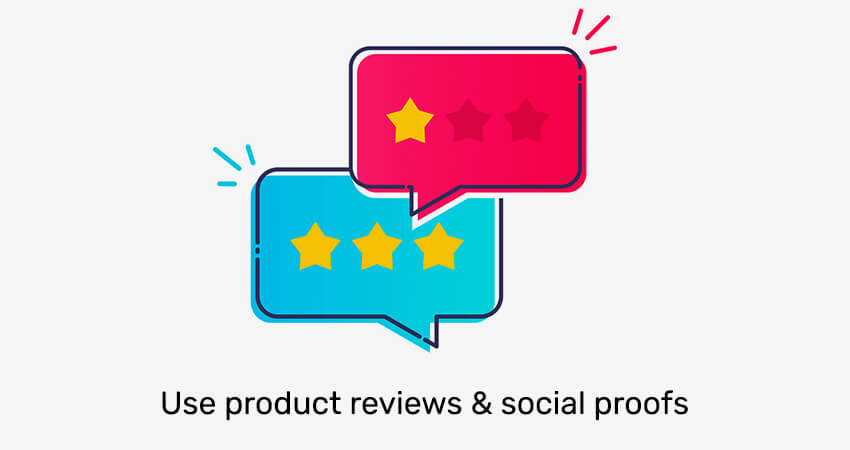 Use-product-reviews-&-social-proofs